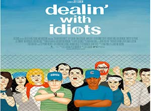 DEALIN-WITH-IDIOTS poster